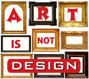 Art is not design.